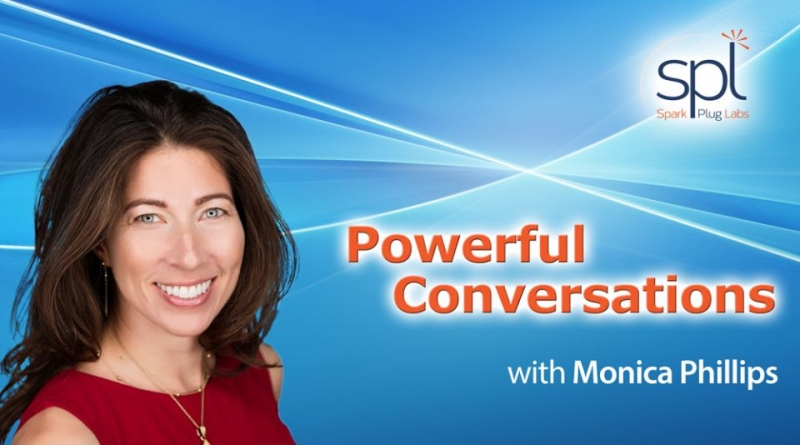 Powerful Conversations with Monica Phillips